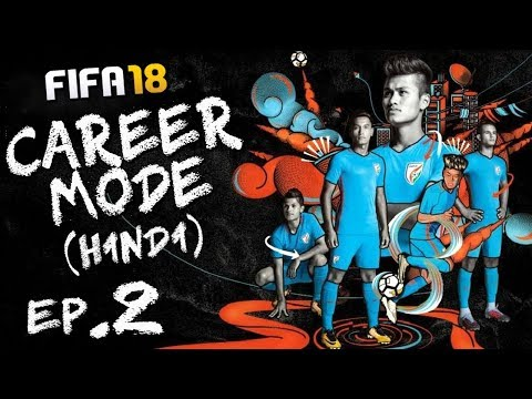 "FIFA 18 (Hindi) Career Mode #2 ""EFL LEAGUE ONE"" (PS4 Pro)"