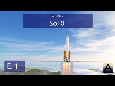 Sol 0 - Ep. 1 - Landing on Mars! - Let's Play