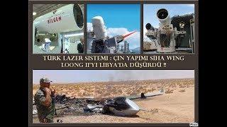 Savaş Tarihinde Bir İlk ! Türk Lazer Silahı Libya`da Casus SİHA`yı Vurdu !