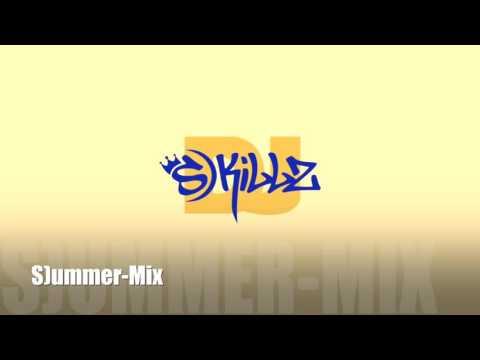 DJ S)Killz - S)ummer Mix