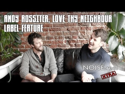 Love Thy Neighbour - Brighton Record Label Feature (NOISEreel XTRA)