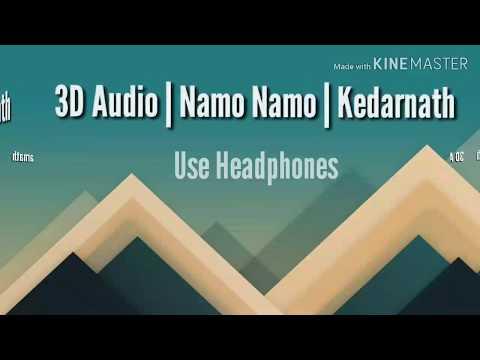 Namo Namo   Kedarnath   Amit Trivedi   3D Audio   Use Headphones
