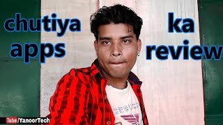 How to chutiya apps ka review