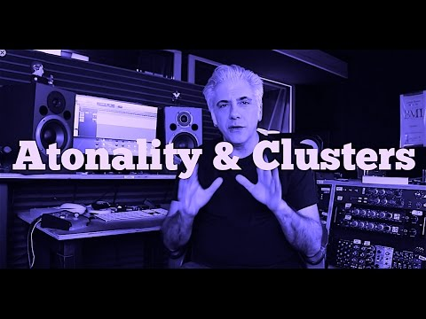 Film Scoring 101 - Atonality and Clusters