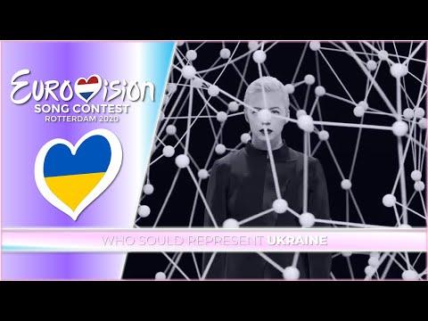 Eurovision 2020 - Who Should Represent Ukraine? 🇺🇦