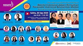 WEBINAR PARIWISATA TERBESAR: Wanita Indonesia dlm Pemulihan Pariwisata Indonesia Orientasi Global