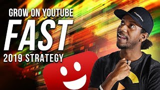 HOW TO GROW A YOUTUBE CHANNEL FAST IN 2019 (NOT CLICKBAIT)