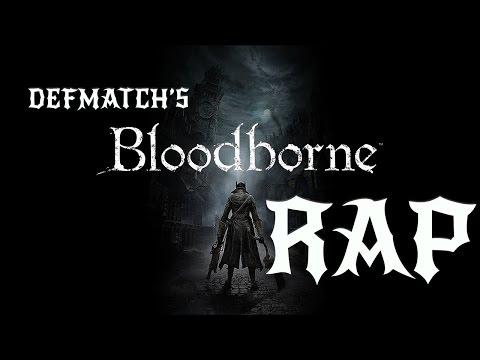 Bloodborne |Rap Song Tribute| DEFMATCH -