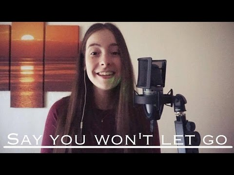 Say you wont let go   James Arthur   Kelly Young Cover