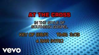 Gospel - Southern - At The Cross (Karaoke)