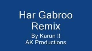 Har Gabroo REMIX
