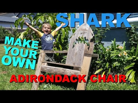 How to make your own SHARK Adirondack CHAIR! DIY Tutorial