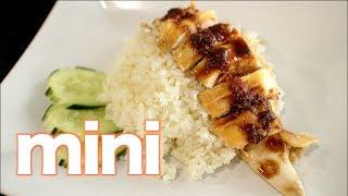 Kao Mun Gai (mini) Hainanese Chicken Rice - Hot Thai Kitchen!