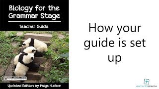 How the Elemental Science Grammar Stage Teacher Guide is set up