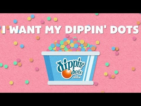 I Want My Dippin' Dots by L2M