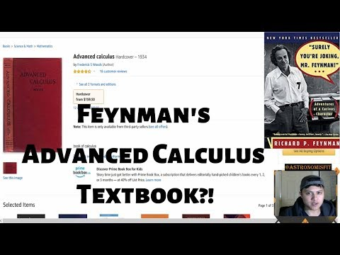 Touring the Advanced Calculus Book Richard Feynman Learned