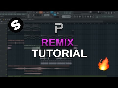 HOW TO MAKE: Remixes - FL Studio tutorial