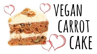 Best Vegan Carrot Cake w/ Cream Cheese Frosting