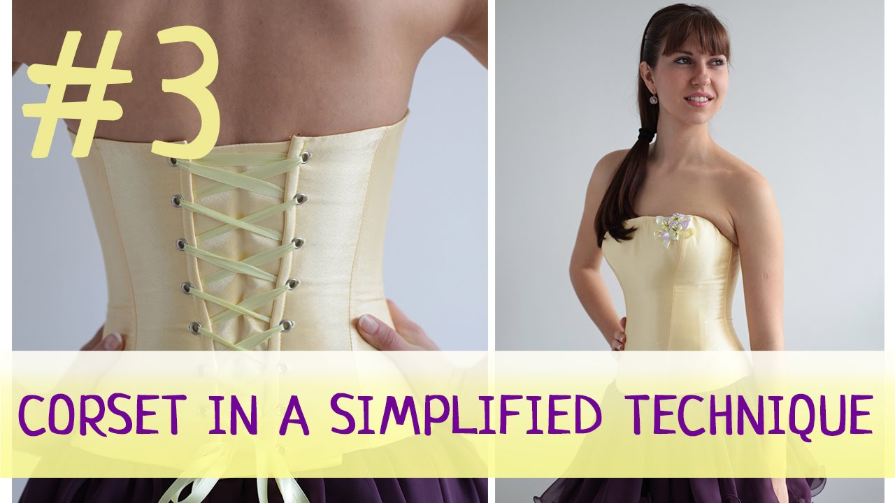 Corset In A Simplified Technique 3 How To Make