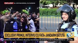 Exclusiv! Primul interviu cu fata-jandarm bătută