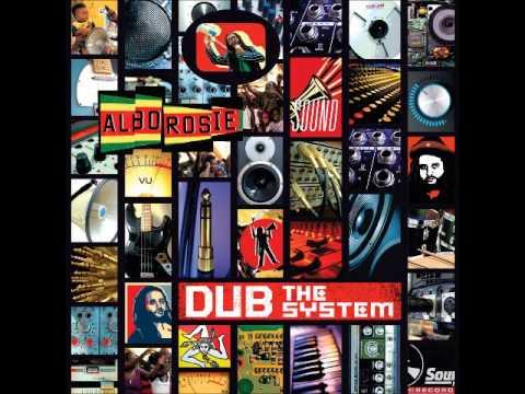 Alborosie Dub the System (Full album)