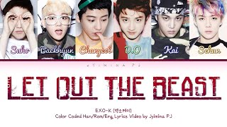 EXO-K (엑소케이) - 'Let Out The Beast' Lyrics (Color Coded_Han_Rom_Eng)