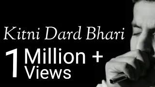 Kitni Dard Bhari Hai Teri Meri Prem Kahani | (lyrics)