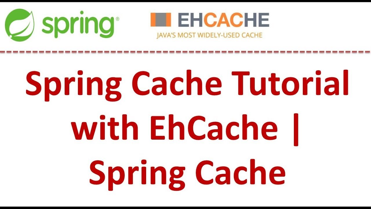Spring Cache Tutorial With EhCache - DZone Java