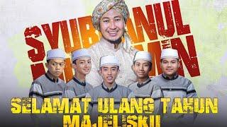 SELAMAT ULANG TAHUN MAJLISKU Voc. Gus Azmi, Ahkam, Dimas, Lukman Dan Sya'ban- Syubbanul Muslimin