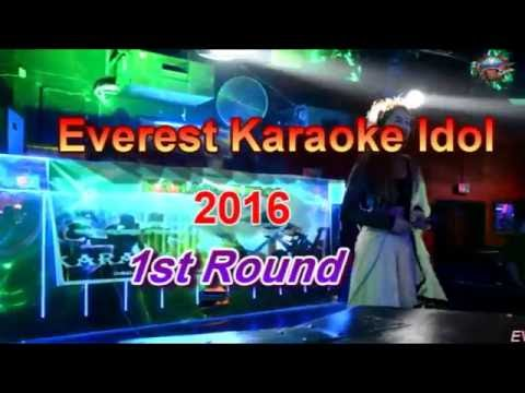 EVEREST KARAOKE IDOL , 2016 (1st Round)