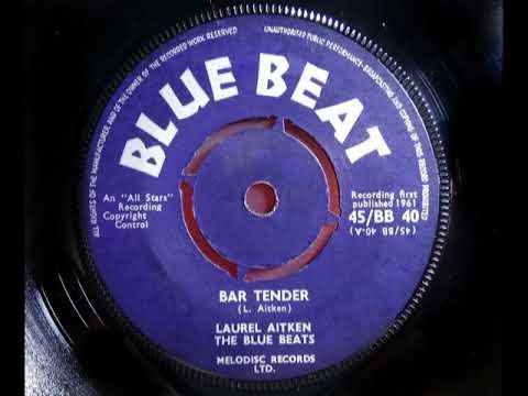 LAUREL AITKEN - Bar Tender - BLUE BEAT BB 40 - UK 1961 - JA R&B Boozer