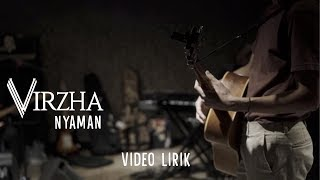 Virzha - Nyaman | video lirik 01/09/2019