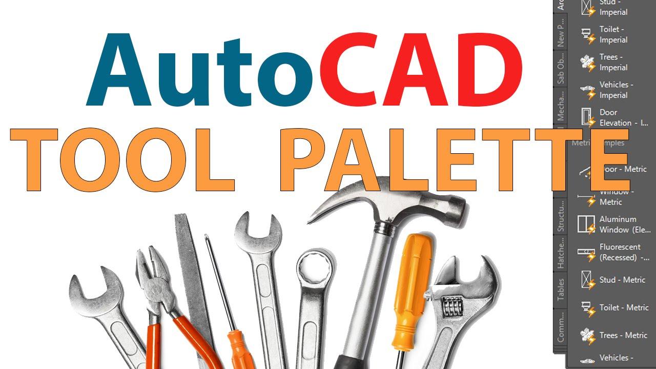 Autocad Tool Palette Customizing Autocad Tool Palette