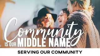 Community is our Middle Name: Serving our Community - January 24, 2021