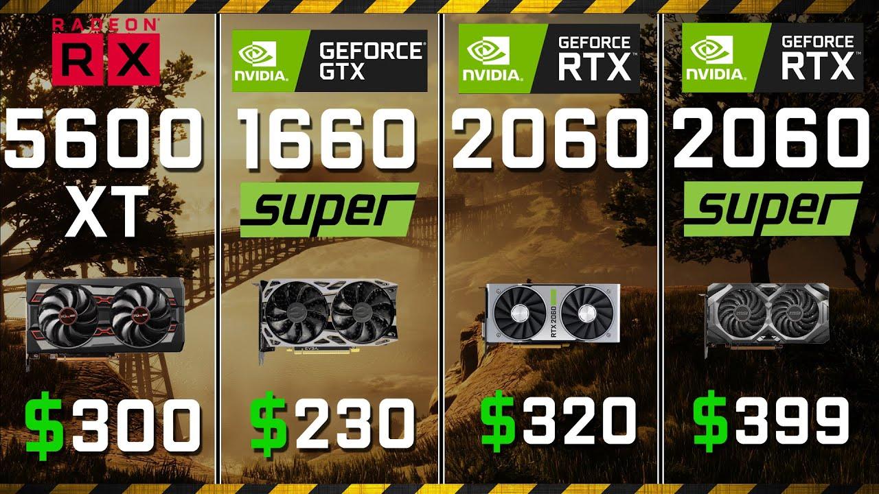 AMD RX 5600 XT vs NVIDIA GTX 1660 SUPER   Test in 8 Games
