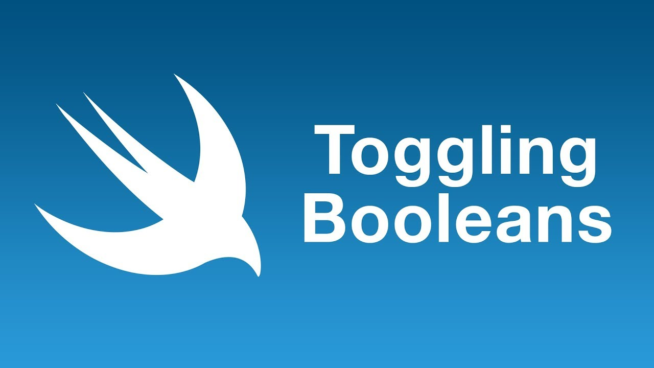 Toggling a Boolean using toggle()