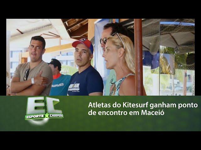 Atletas do Kitesurf ganham ponto de encontro em Maceió