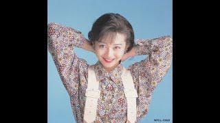 浅香唯・工藤静香・中山美穂・南野陽子の1988年から1989年のシングル曲...