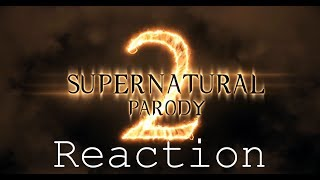 Supernatural Parody 2 Reaction