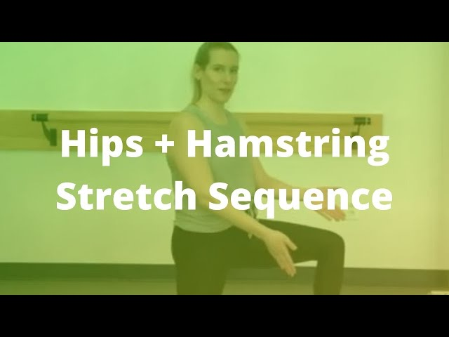 Hips + Hamstring Stretch Sequence (5-min)