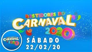 Baixar Bastidores do Carnaval (22/02/20) | Completo