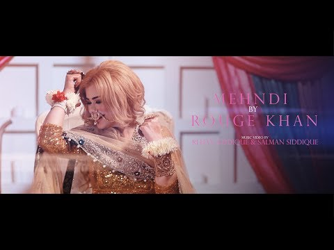 Mehndi by Rouge Khan - Official Music Video
