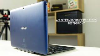 Asus Transformer Pad TF303 Test - Endlich wieder 10 Zoll