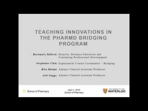 Teaching Innovations in the University of Waterloo PharmD Bridging Program