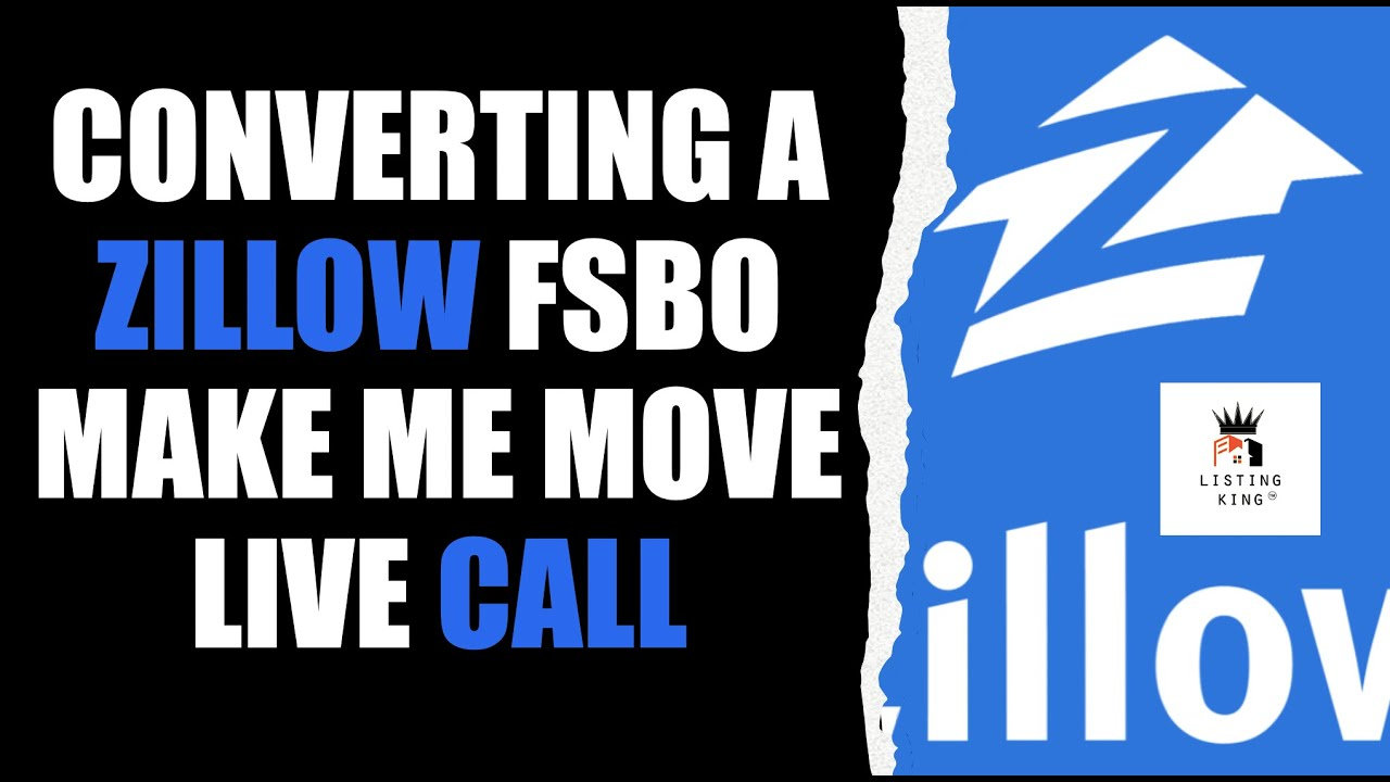 Live Prospecting Converting A Fsbo Zillow Make Me Move Youtube