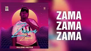 Malome Vector - Zama Zama