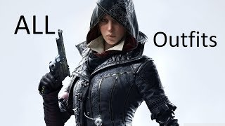 Assassin's Creed Syndicate - All Outfits [Evie]
