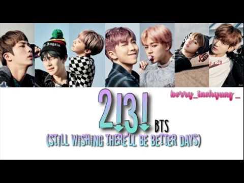 BTS (방탄소년단) - 2!3! (Hoping For More Good Days) Han/Rom/Eng Lyrics