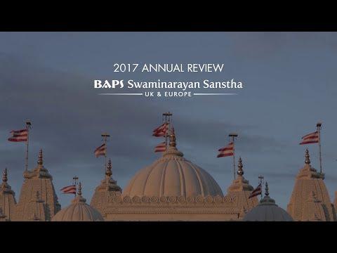 Annual Review 2017: BAPS Swaminarayan Sanstha, UK & Europe
