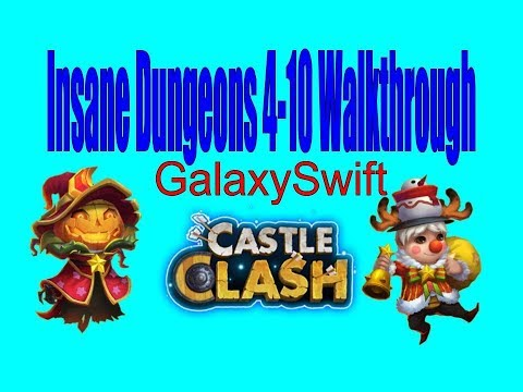 Castle Clash: Insane Dungeons 4-10 Guide